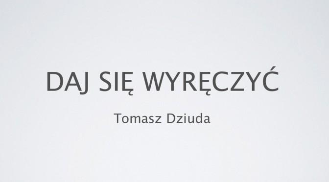 Daj się wyręczyć – moja prezentacja z wiosennego WordUpa w Krakowie
