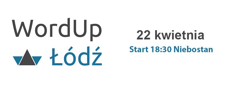 WordUp Łódź #3 już za dwa tygodnie