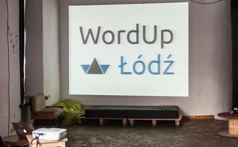 19 listopada spotkajmy się na WordUpie w Łodzi
